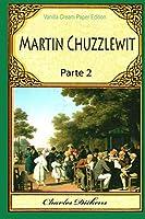 Martin Chuzzlewit Parte 2