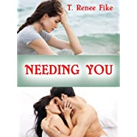 Needing You (English Edition)