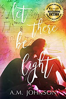 Let There Be Light (Twin Hearts Book 1) by [Johnson, A.M.]