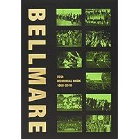 クラブ創立50周年史 BELLMARE 50th MEMORIAL BOOK 1968-2018