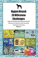 Hygen Hound (Hygenhund) 20 Milestone Challenges Hygen Hound Memorable Moments.Includes Milestones for Memories, Gifts, Grooming, Socialization & Training Volume 2
