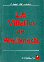 Los Villaflor de Avellaneda / The Villaflor of Avellaneda