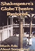 Shakespeares Globe Restored [DVD] [Import]