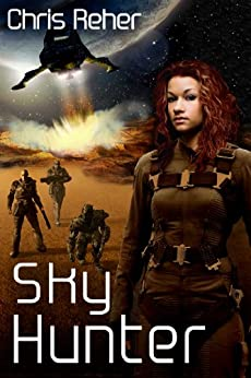 [Reher, Chris]のSky Hunter (Targon Tales Book 0) (English Edition)
