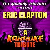 Wonderful Tonight (Eric Clapton Karaoke Tribute)
