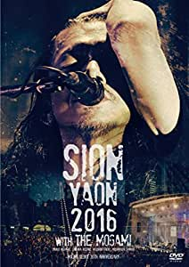 SION-YAON 2016 with THE MOGAMI ~Major Debut 30th Anniversary~ [DVD]