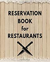 Reservation Book For Restaurants: Rustic Wood | Guest Booking Diary | Hostess Table Log Journal | Logbook for Restaurant | Record and Tracking for Restaurants