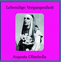 Legendary Voices: Augusta Oltrabella