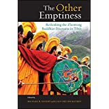 Other Emptiness, The: Rethinking the Zhentong Buddhist Discourse in Tibet