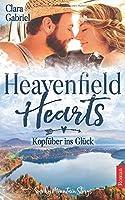 Heavenfield Hearts: Kopfueber ins Glueck (Smoky Mountain Storys)