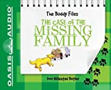 The Case of the Missing Family: Library Edition (Buddy Files)
