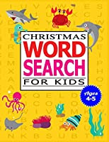 Christmas Word Search for Kids Ages 4-5: 50 Large print word search puzzle for kids.(with Solution)