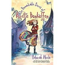 The Remarkable Secret Of Aurelie Bonhoffen