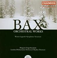 Bax: Orchestral Works, Vol. 7 (2004-03-23)