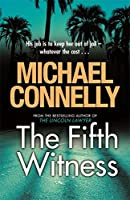 Fifth Witness (Mickey Haller Series)
