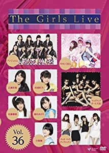 The Girls Live Vol.36 [DVD]