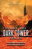 Inside the Dark Tower Series: Art, Evil and Intertextuality in the Stephen King Novels