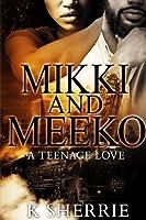 A Teenage Love (Mikki and Meeko)