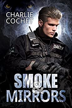 [Cochet, Charlie]のSmoke & Mirrors (THIRDS Book 7) (English Edition)