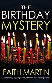 THE BIRTHDAY MYSTERY an absolutely gripping whodunit from a million-selling author by [MARTIN, FAITH]