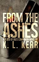 From the Ashes (Blood of Ages)