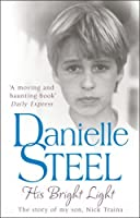 His Bright Light by Danielle Steel(2010-09-16)