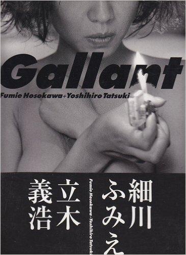 Gallant―Fumie Hosokawa+Yoshihiro Tatsuki