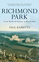 Richmond Park: From Medieval Pasture to Royal Park (Inland Waterway & River)