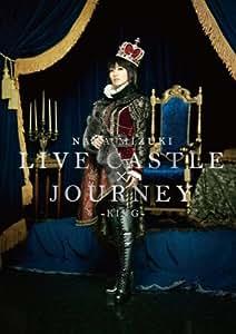 NANA MIZUKI LIVE CASTLE×JOURNEY-KING- [DVD]