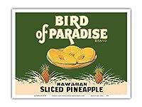 """ハワイアンパイナップルスライス - ブランド""""Bird of Paradise"""" - ビンテージ缶詰フルーツラベル c.1920s - アートポスター - 23cm x 31cm"""