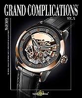 Grand Complications Volume X (Watches International)