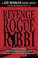 Revenge of the Rogue Rabbi: The Mystery of the Falling Corpses