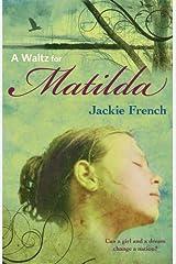 A Waltz for Matilda (The Matilda Saga Book 1) Kindle Edition