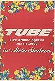 TUBE LIVE AROUND SPECIAL June.1.2000 in ALOHA STADIUM [DVD] 画像