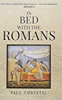 In Bed With the Romans (In Bed with the ...)