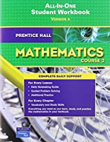 Prentice Hall Mathematics Course 2 All-in-one Student Workbook version A【洋書】 [並行輸入品]