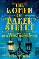 The Women of Baker Street (A Mrs Hudson and Mary Watson Investigation)