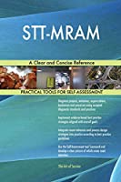 STT-MRAM A Clear and Concise Reference