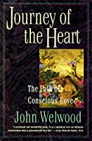 Journey of the Heart: The Path of Conscious Love【洋書】 [並行輸入品]