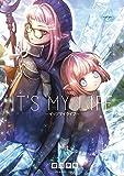 IT'S MY LIFE 2 (2) (裏少年サンデーコミックス)
