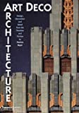 Art Deco Architecture: Design, Decoration and Detail from the Twenties and Thirties 画像