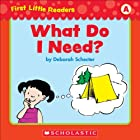 First Little Readers: What Do I Need? (Level A)