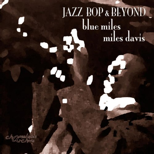 Jazz - Bop & Beyond - Blue Mil...
