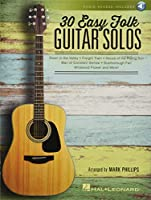 30 Easy Folk Guitar Solos: Includes Downloadable Audio Passcode