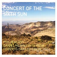 Glass: Concert of the Sixth Sun by Philip Glass (2013-10-08)