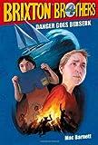 Danger Goes Berserk (4) (Brixton Brothers)