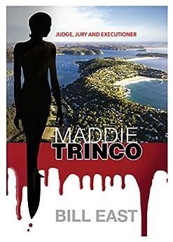 Maddie Trinco by [East, Bill]
