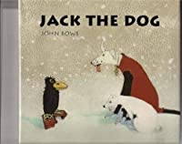 JACK THE DOG (A Michael Neugebauer book)