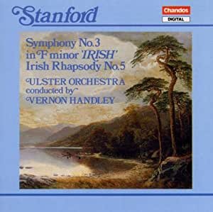Stanford - Symphony No 3; Irish Rhapsody No 5