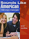 Sounds Like American : A Guide to Fluency in Spoken English Student Book (112 pp) with Audio CD
